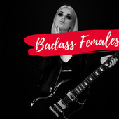 Badass Females by Various Artists