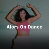Alors On Dance von Various Artists