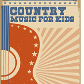 Country Music For Kids by Various Artists