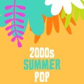 2000s Summer Pop de Various Artists