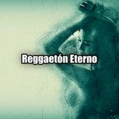 Reggaetón Eterno de Various Artists