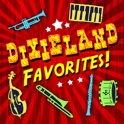 Dixieland Favorites by Various Artists