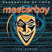 Generation Of Love von Masterboy