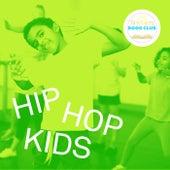Tristyn's Book Club: Hip Hop Kids by Various Artists