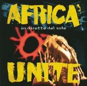 In Diretta Dal Sole di Africa Unite
