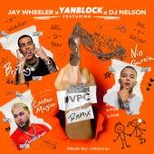 Vete Pal Carajo (Remix) [feat. Jay Wheeler, Casper Magico & Dj Nelson] by Yan Block