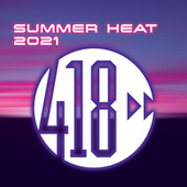 Summer Heat (2021 Compilation) by Various Artists