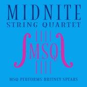 MSQ Performs Britney Spears by Midnite String Quartet