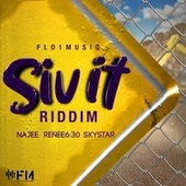 Siv It Riddim by Various Artists