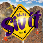 Siv It by Najee