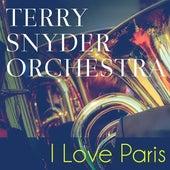 I Love Paris de Terry Snyder Orchestra