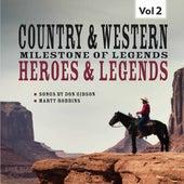 Milestones of  Legends Country & Western,  Heroes & Legends, Vol. 2 by Various Artists