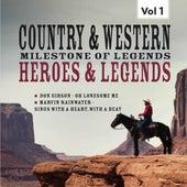 Milestones of  Legends Country & Western,  Heroes & Legends, Vol. 1 by Various Artists