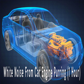 White Noise From Car Engine Purring (1 Hour) by Color Noise Therapy