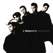 Said And Done de Boyzone