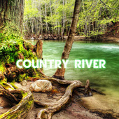 Country River (feat. Stress Relief, The Nature Sounds, The Sounds Of Nature & Nature Sound) by River Sounds