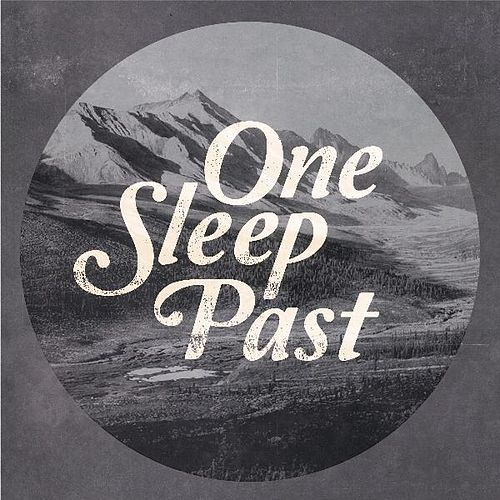 One Sleep Past - Single by Brightwood