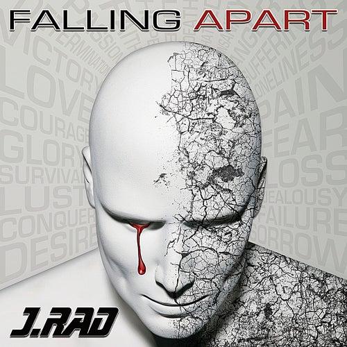 Falling Apart by J.Rad
