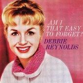 Am I That Easy To Forget? (1959, 1960) (Remastered) de Debbie Reynolds