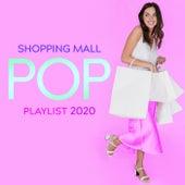 Shopping Mall Pop Playlist 2020 von In-Store Music Moods