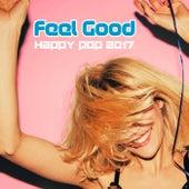 Feel Good Happy Pop 2017 von The Pop Posse
