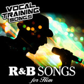 R&B Songs for Him - Vocal Training Songs von Star Factor