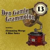 Den Gamle Grammofon 13 by The Blue Notes
