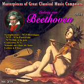 Masterpieces of Great Classical Music Composers - Les oeuvres incontournables 14 Vol (Vol. 3 : Beethoven (1/2)) von Various Artists