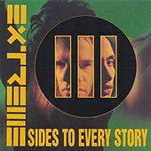 III Sides To Every Story de Extreme