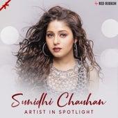 Sunidhi Chauhan - Artist In Spotlight by Raja Hasan