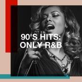 90's Hits: Only R&B de Generation 90