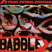 Babble di That Petrol Emotion