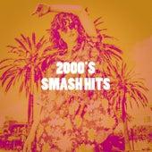2000's Smash Hits von Absolute Smash Hits