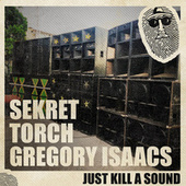 Just Kill a Sound by Gregory Isaacs