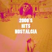 2000's Hits Nostalgia by Hits Etc.