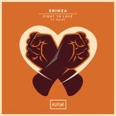 Fight to Love de Shimza