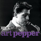 Essential Standards by Art Pepper