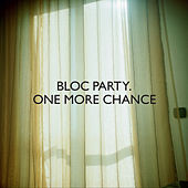 One More Chance von Bloc Party