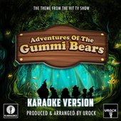 Adventures Of The Gummi Bears Main Theme (From