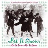 Let It Snow, Let It Snow, Let It Snow von Various Artists