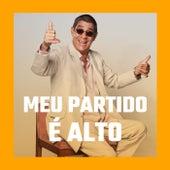 Meu Partido É Alto! by Zeca Pagodinho