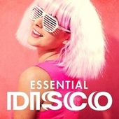 Essential Disco by Various Artists