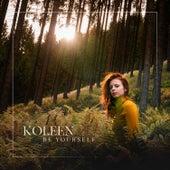 Be Yourself van Køleen