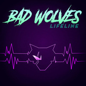 Lifeline by Bad Wolves
