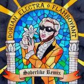 Flamboyant (Saberlike Remix) fra Dorian Electra