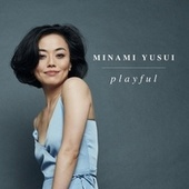 Playful by Minami Yusui