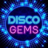 Disco Gems by Various Artists
