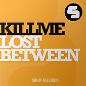 Lost Between by Killme