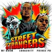 Street Strangers by Longevity