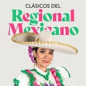 Clásicos del Regional Mexicano de Various Artists